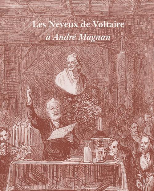 Les Neveux de Voltaire, à André Magnan, 2017, couverture