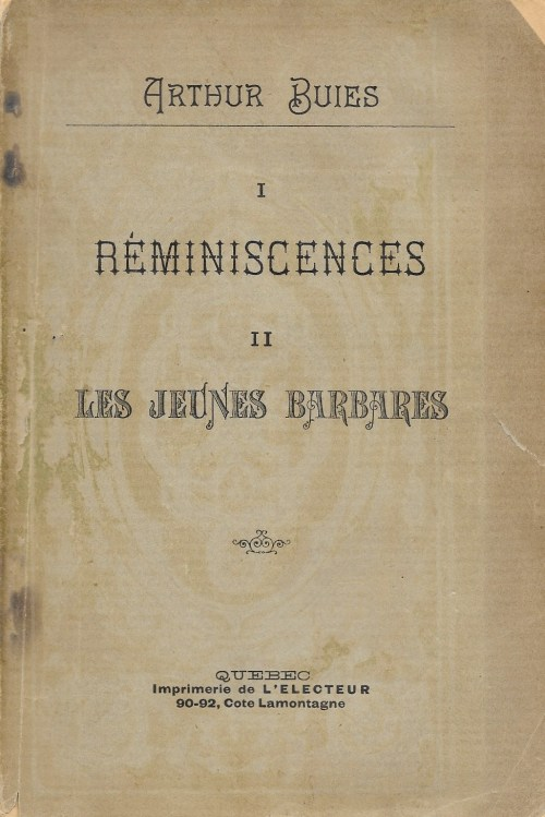 Arthur Buies, Réminiscences, 1892, couverture