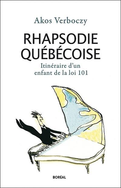 Akos Verboczy, Rhapsodie québécoise, 2016, couverture