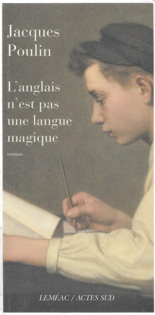 Jacques Poulin, L'anglais n'est pas une langue magique, 2009, couverture