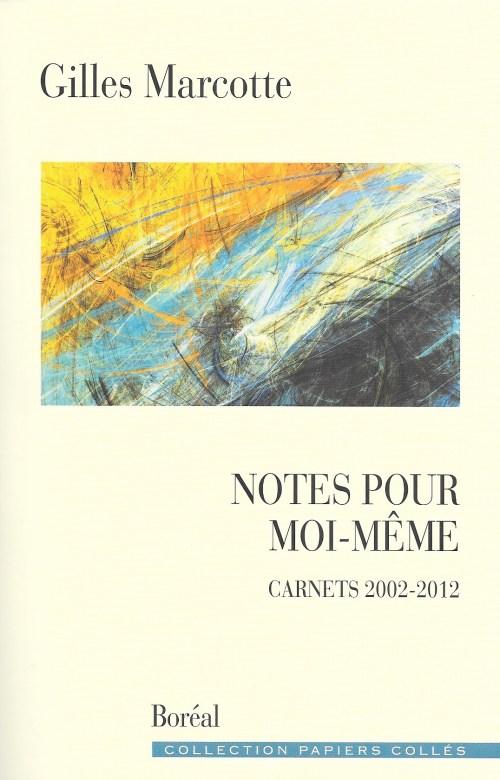 Gilles Marcotte, Notes pour moi-même, 2017, couverture