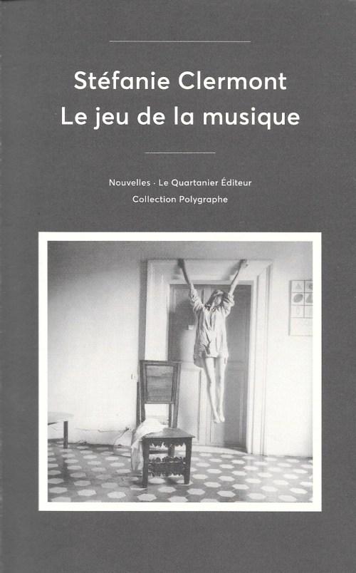 Stéfanie Clermont, le Jeu de la musique, 2017, couverture