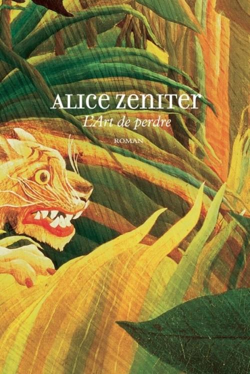 Alice Zeniter, l'Art de perdre, 2017, couverture