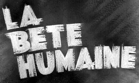 La Bête humaine, film de Jean Renoir, 1938, image de titre