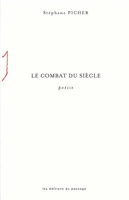 Stéphane Picher, le Combat du siècle, 2018, couverture