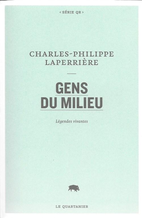Charles-Philippe Laperrière, Gens du milieu, 2018, couverture