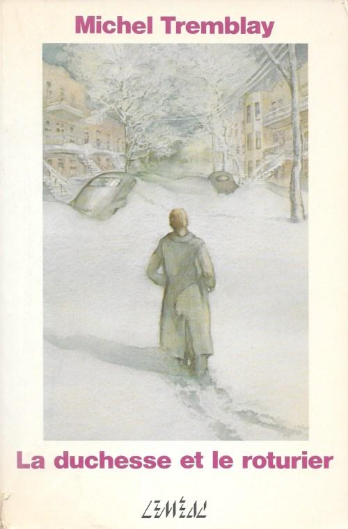 Michel Tremblay, la Duchesse et le roturier, 1982, couverture