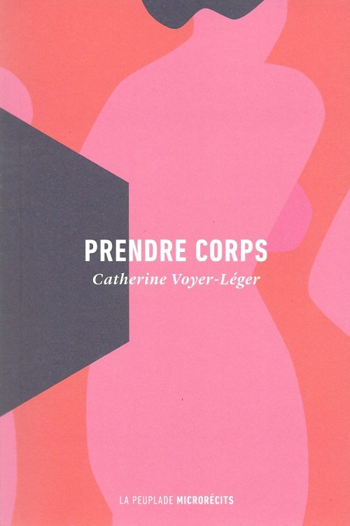 Catherine Voyer-Léger, Prendre corps, 2018, couverture