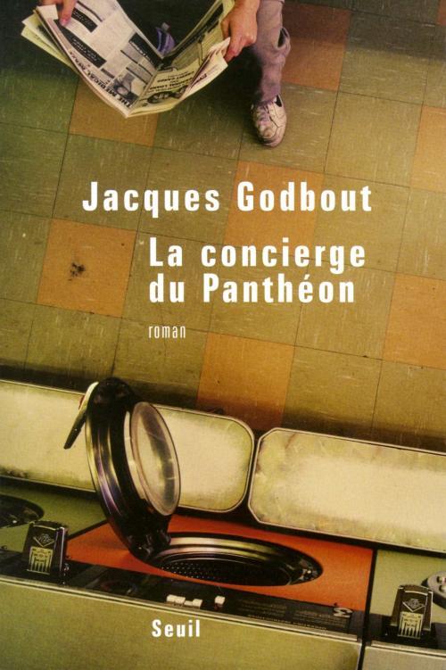 Jacques Godbout, le Concierge du Panthéon, 2006, couverture
