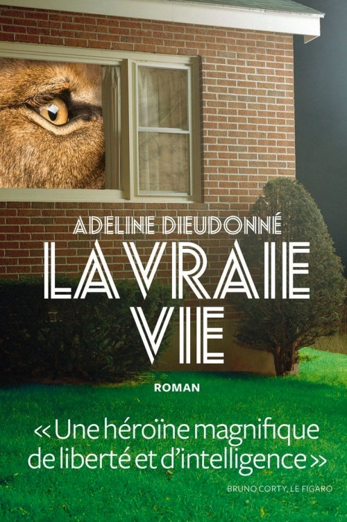 Adeline Dieudonné, la Vraie Vie, 2018, couverture