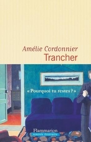 Amélie Cordonnier, Trancher, 2018, couverture
