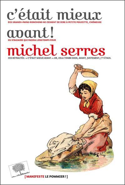 Michel Serres, C'était mieux avant, 2017, couverture