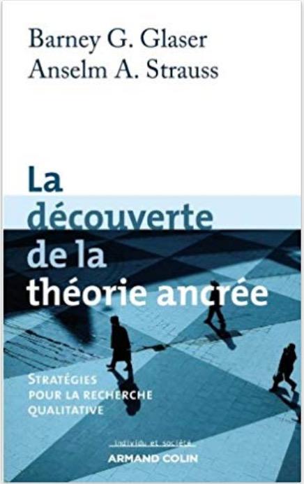 Barney G. Glaser et Anselm L. Strauss, la Découverte de la théorie ancrée, éd. de 2010, couverture