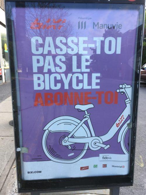 «Casse-toi pas le bicycle. Abonne-toi», publicité pour le Bixi, 2019
