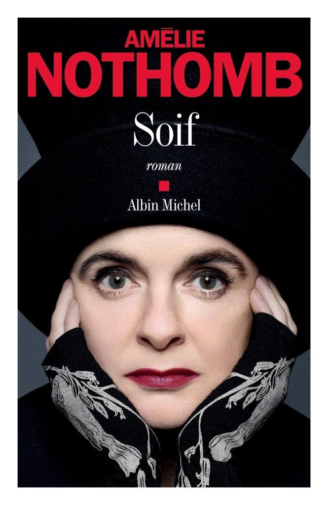 Amélie Nothomb, Soif, 2019, couverture