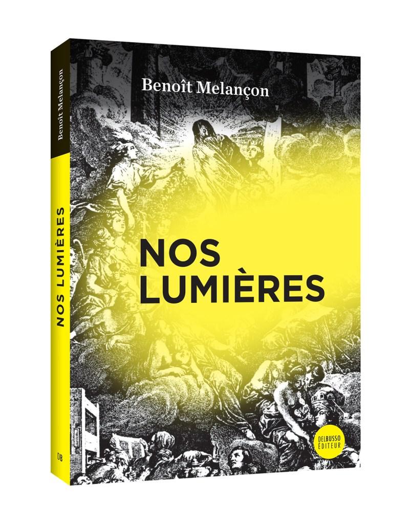 Benoît Melançon, Nos Lumières, 2020, couverture