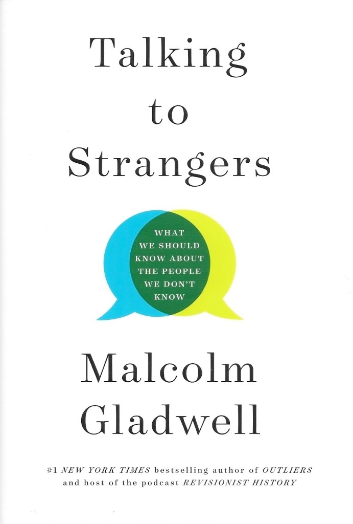 Gladwell, Malcolm, Talking to Strangers, 2019, couverture