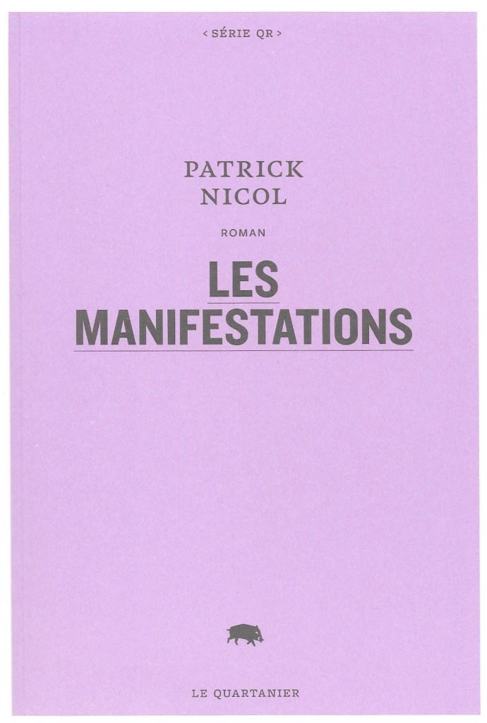 Patrick Nicol, les Manifestations, 2019, couverture