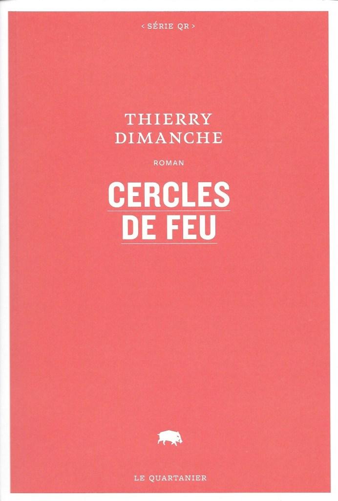Thierry Dimanche, Cercles de feu, 2019, couverture