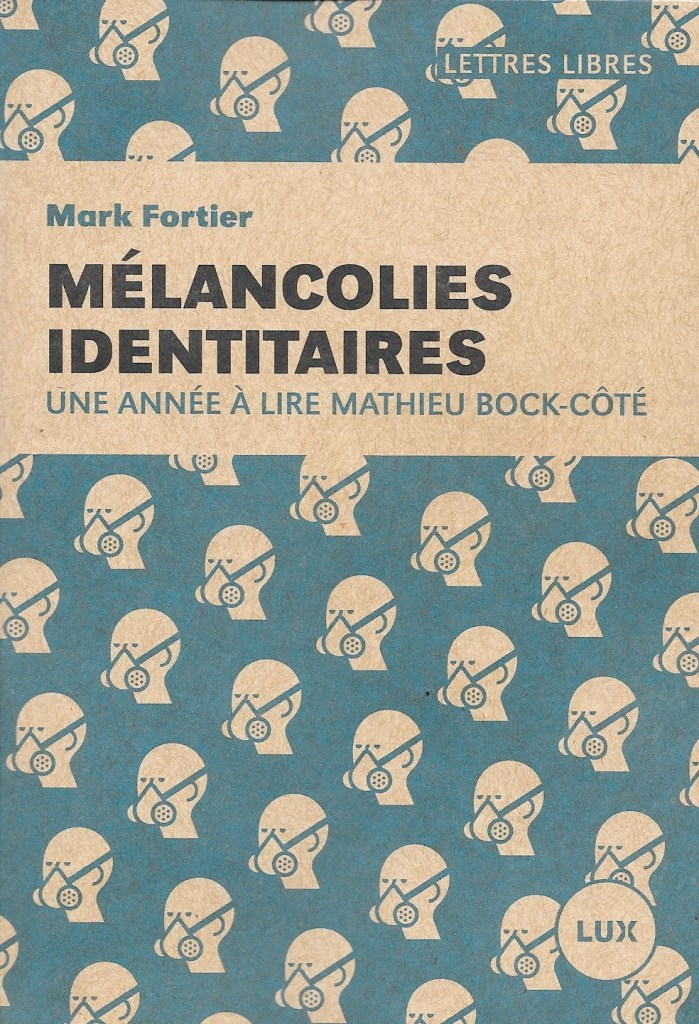 Fortier, Mark, Mélancolies identitaires, 2019, couverture