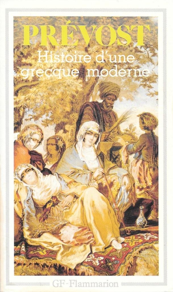 Prévost, Histoire d'une Grecque moderne, éd. de 1990, couverture