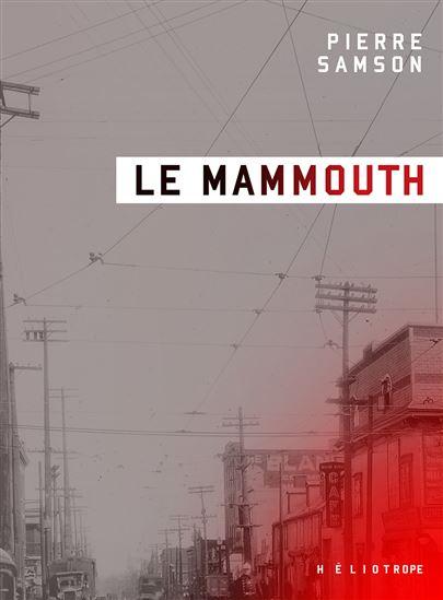 Pierre Samson, le Mammouth, 2019, couverture