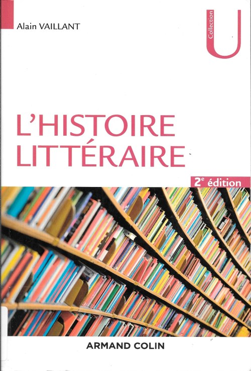 Alain Vaillant, l'Histoire littéraire, éd. de 2017, couverture