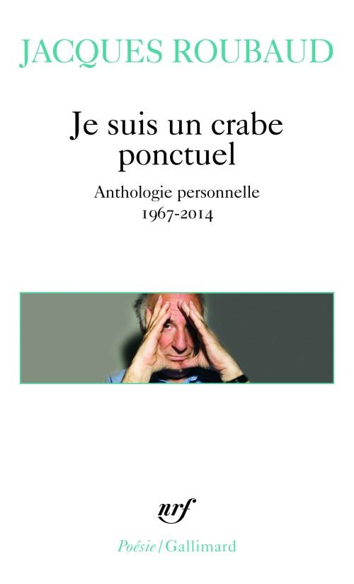 Jacques Roubaud, Je suis un crabe ponctuel, 2016, couverture
