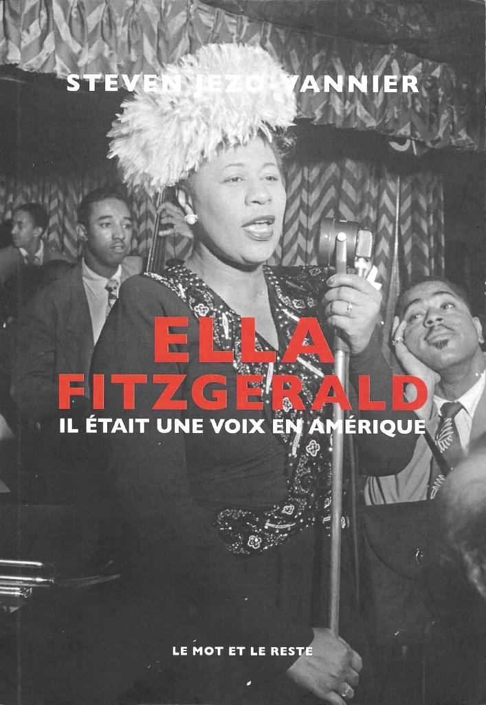 Steven Jezo-Vannier, Ella Fitzgerald. Il était une voix en Amérique, 2021, couverture