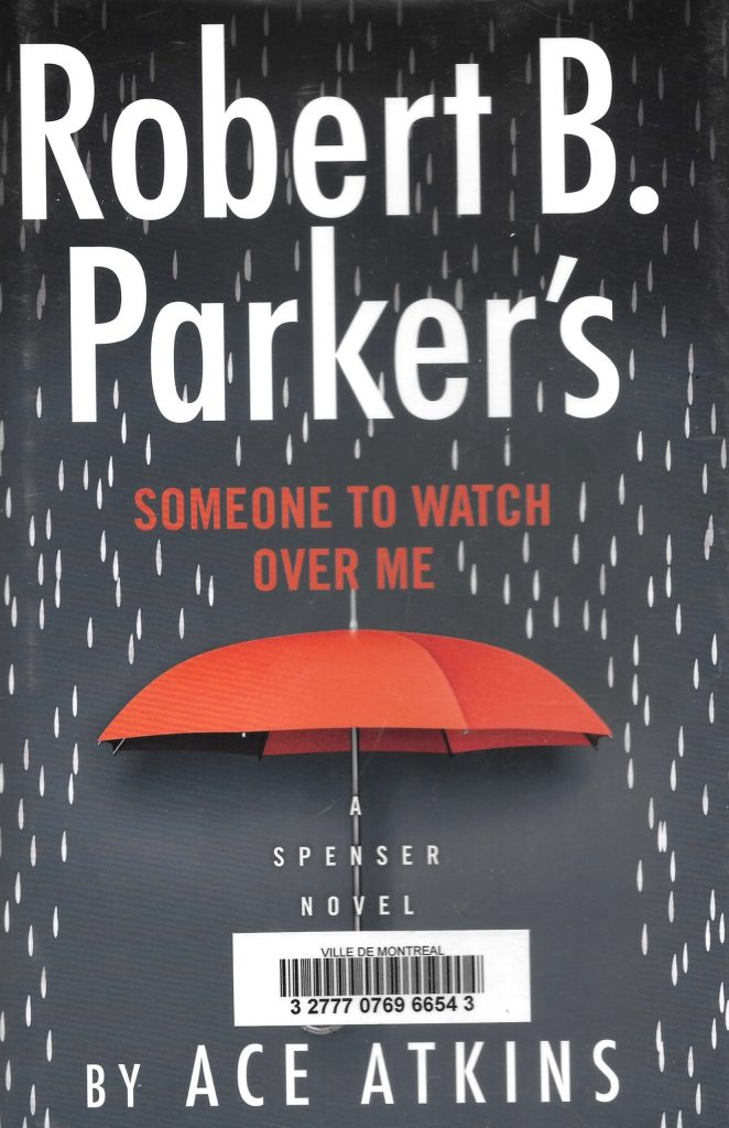 Ace Atkins, Robert B. Parker's Someone to Watch Over Me, 2020, couverture