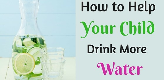 Easy tips to help your child drink more water.