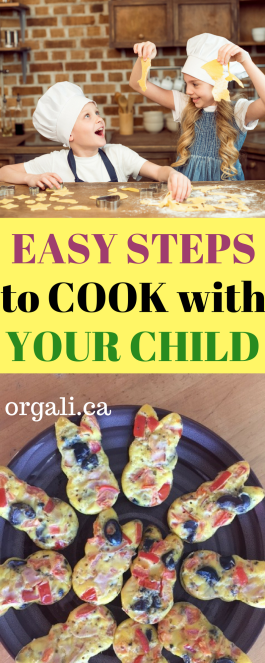 Few easy steps to cook with your child