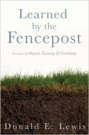 Learned by the fencepost