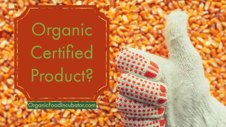 4 Benefits Of Having An Organic Food Certified Product