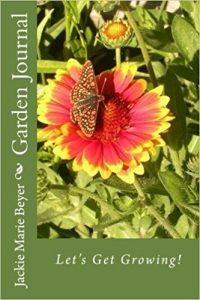 Garden Journal by Jackie Marie Beyer