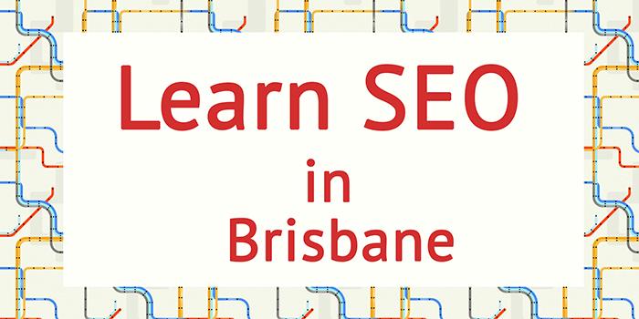 Learn SEO in Brisbane