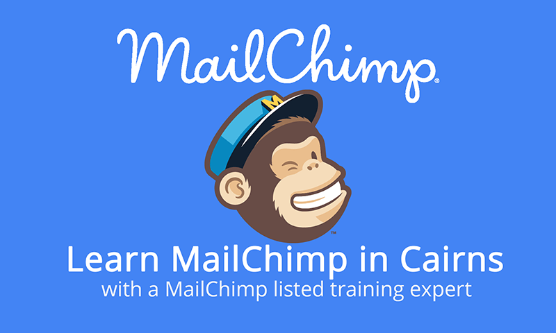 Learn Mailchimp in Cairns