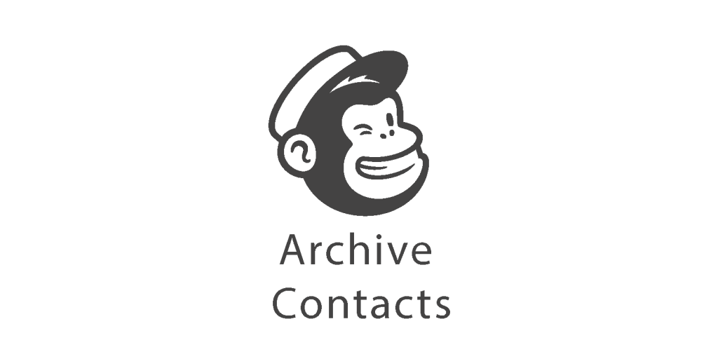 About archiving contacts in Mailchimp