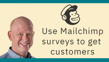 Use Mailchimp surveys to get new customers