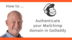 How to authenticate a Mailchimp domain in GoDaddy