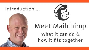 Introduction to Mailchimp