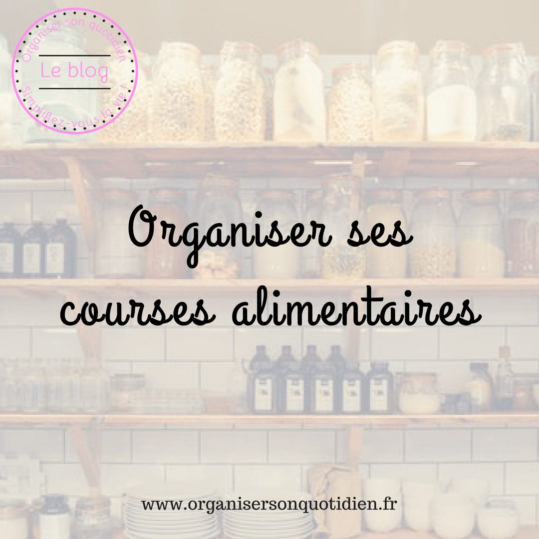 Organiser ses courses alimentaires