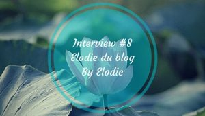 interview-blog-by-elodie