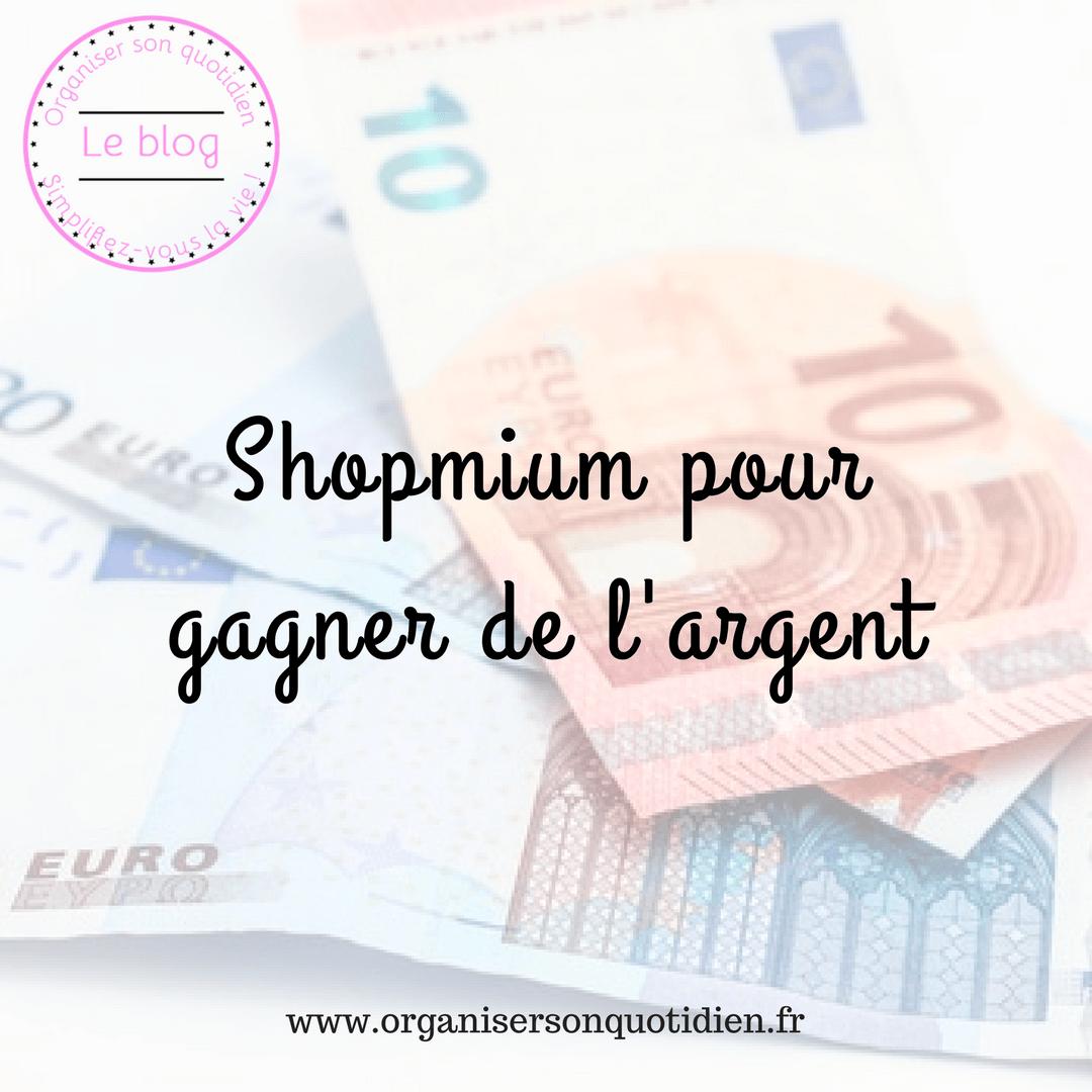 Shopmium pour gagner de l'argent