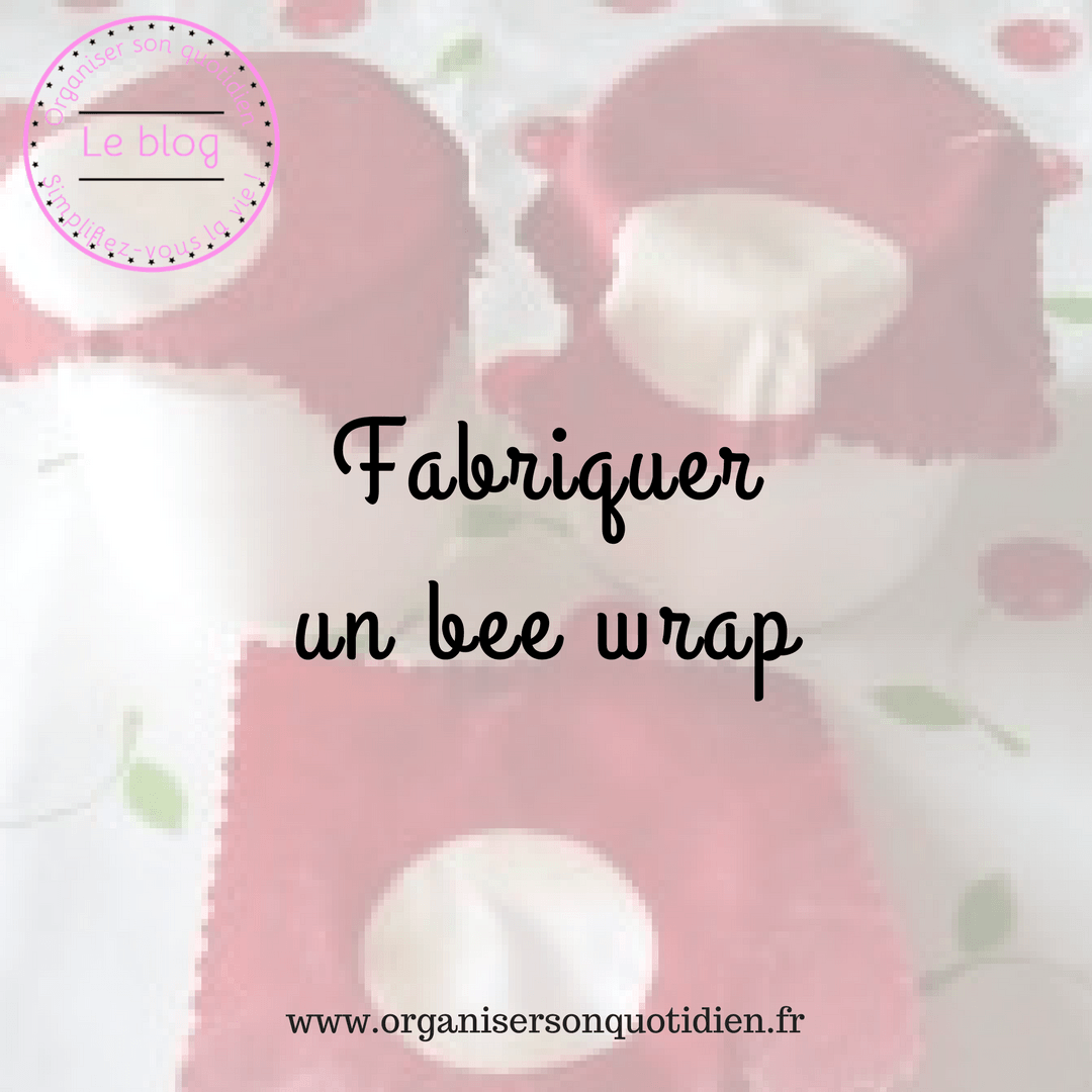 Comment fabriquer un bee wrap