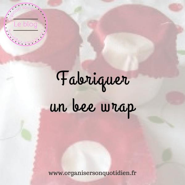 Comment fabriquer un bee wrap