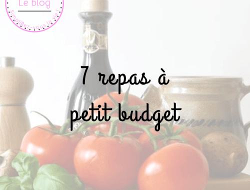 7 repas à petit budget
