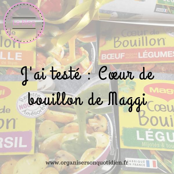 Test : Coeur de Bouillon de Maggi