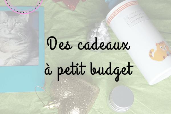 Des cadeaux à petit budget