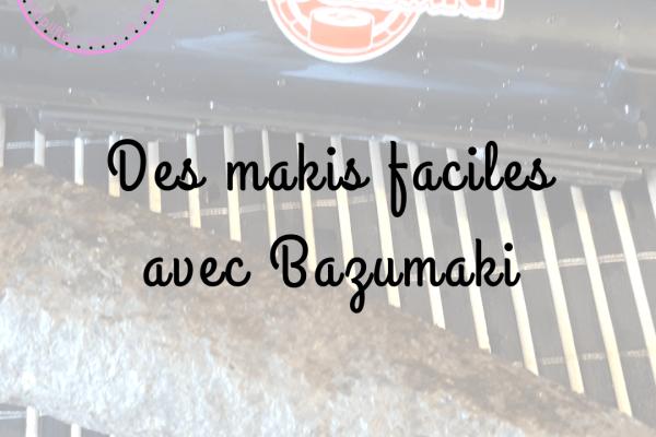 Réalisez vos makis facilement avec Bazumaki